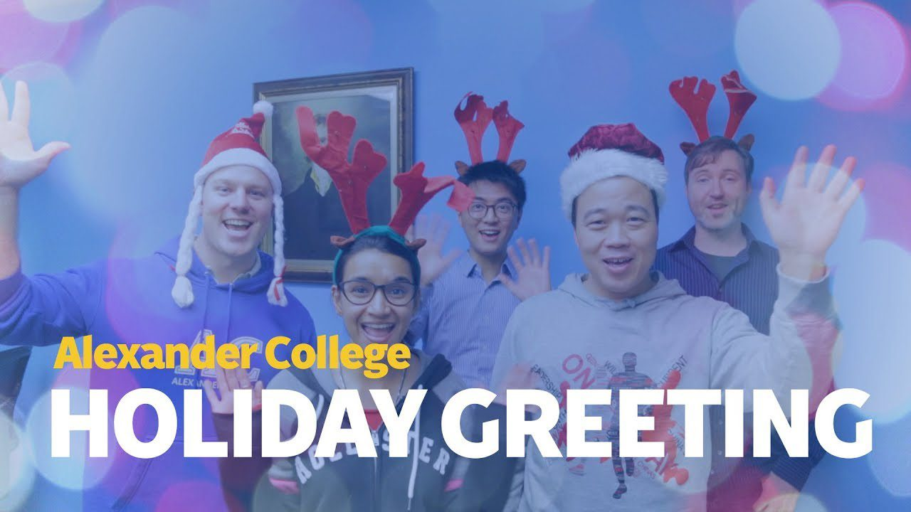Holiday Greeting, Alexander College