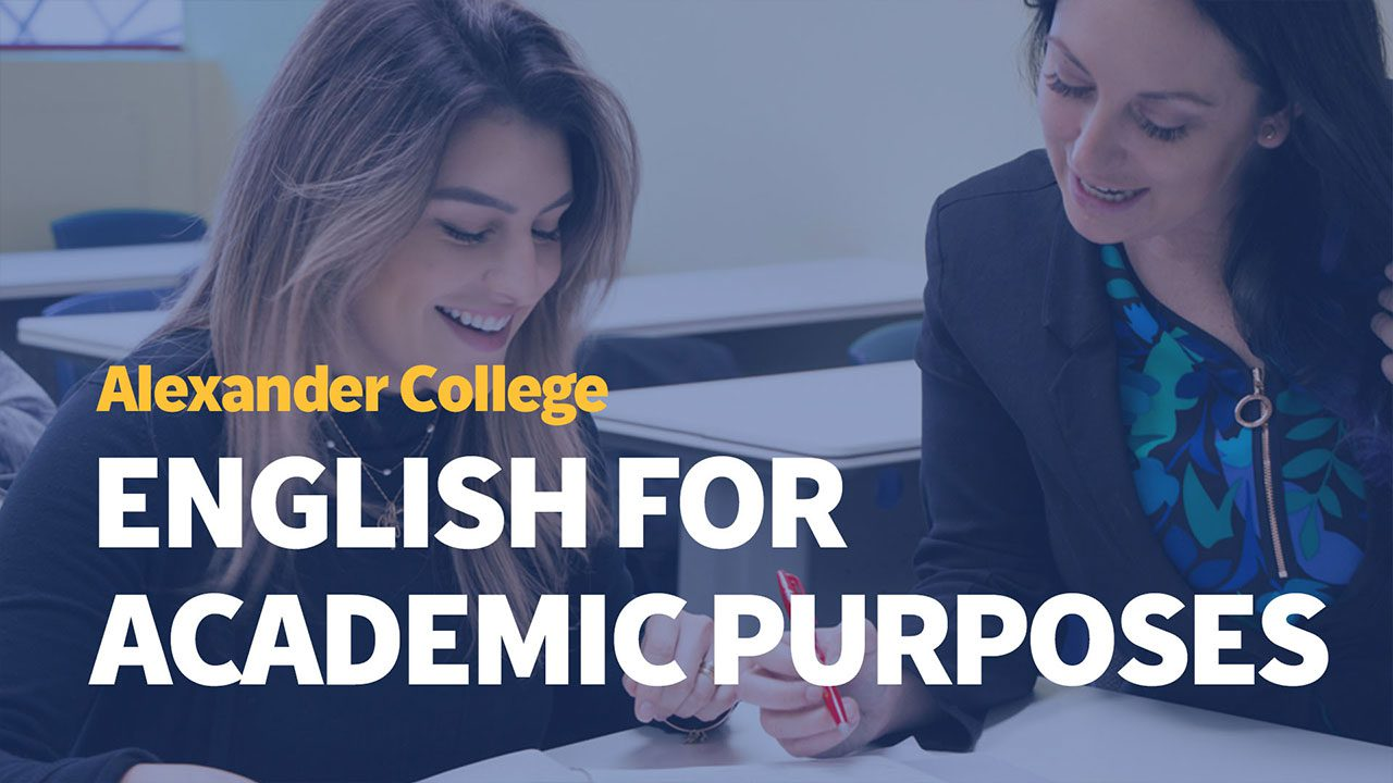 English for Academic Purposes Program, Alexander College