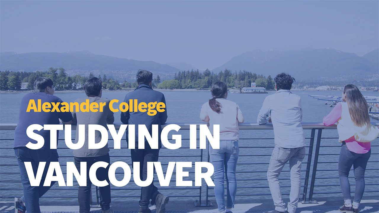 Studying in Vancouver, Alexander College
