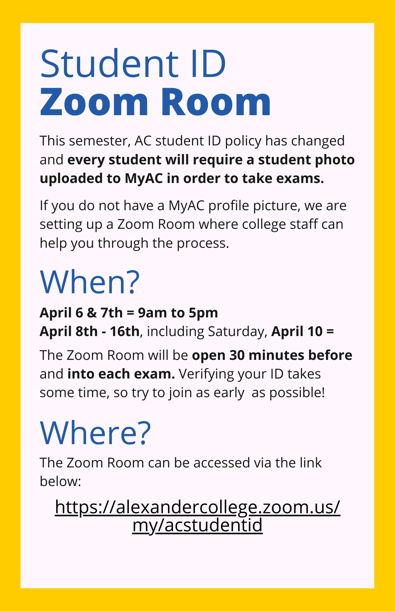 poster for student ID zoom room with dates and times and location